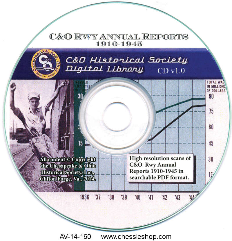 CD: C&O Annual Reports, 1910 -1945
