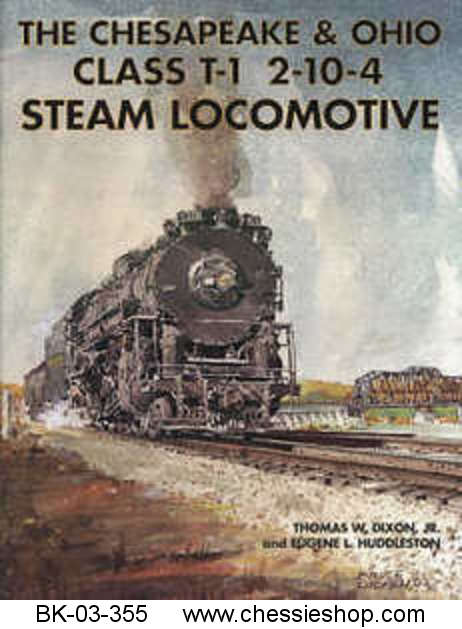 C&O Class T-1 Steam Locomotives