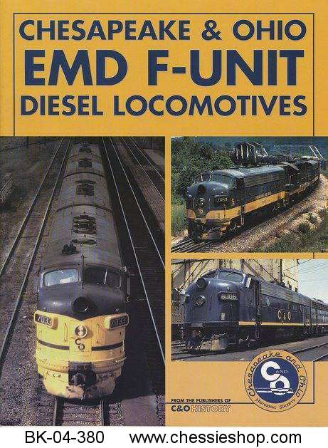 C&O EMD F-Unit Diesel Locomotives