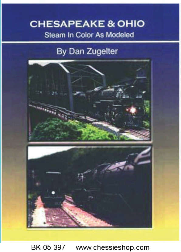 C&O Railway as Modeled by Dan Zugelter