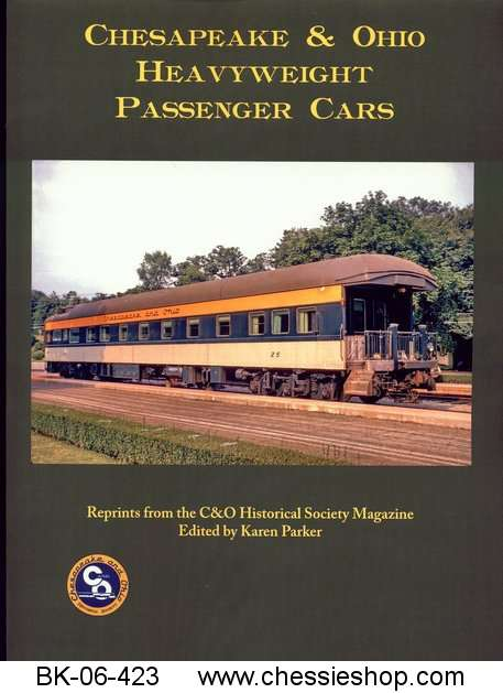 C&O Heavyweight Passenger Cars