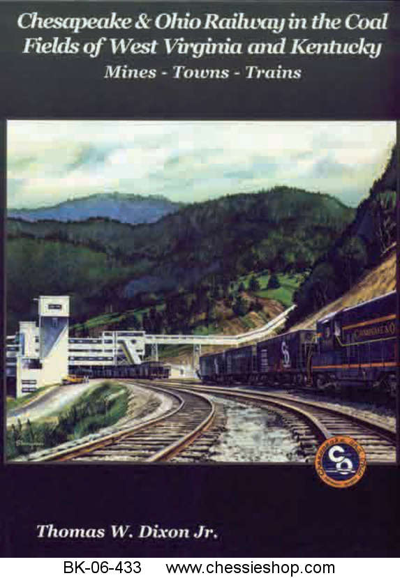 C&O in the Coal Fields of West Virginia and Kentucky