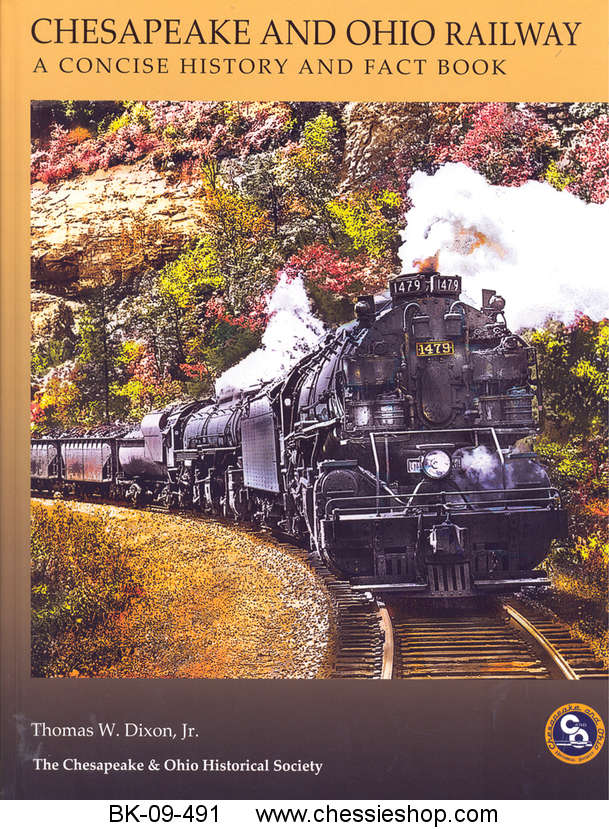 The Chesapeake & Ohio Railway: A Concise History
