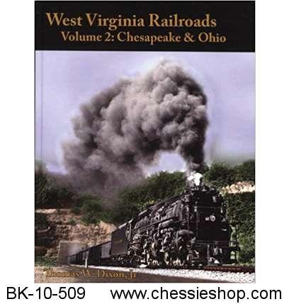 BK-10-509 West Virginia Railroads- Vol. 2 Chesapeake & Ohi...(more)