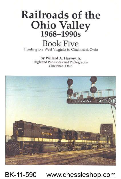 BK-11-590 Railroads of the Ohio Valley 1968-1990s Book Fiv...(more)