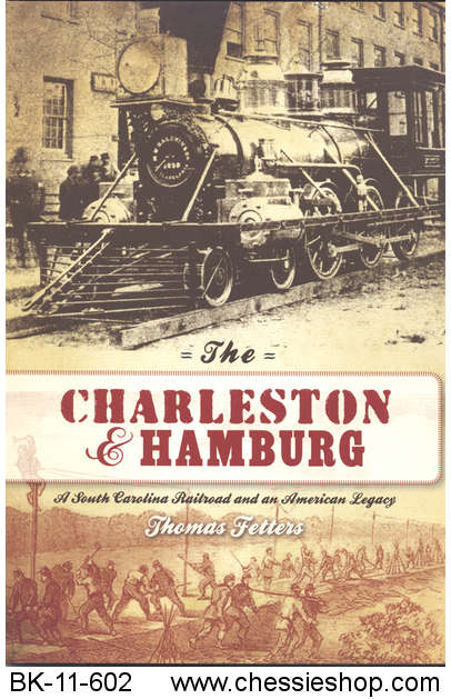BK-11-602 This comprehensive account of the Charleston & H...(more)