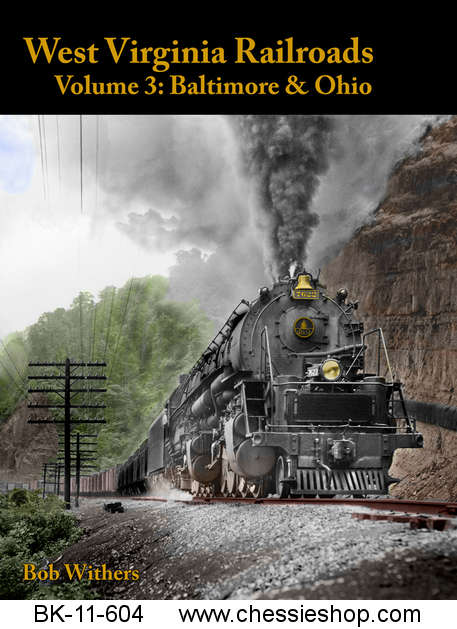 West Virginia Railroads - Vol. 3 Baltimore & Ohio