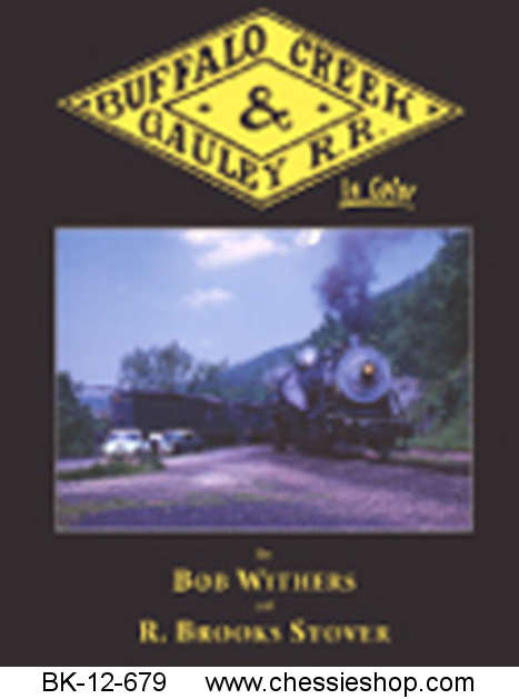 BK-12-679 Buffalo Creek & Gauley Railroad In Color...(more)