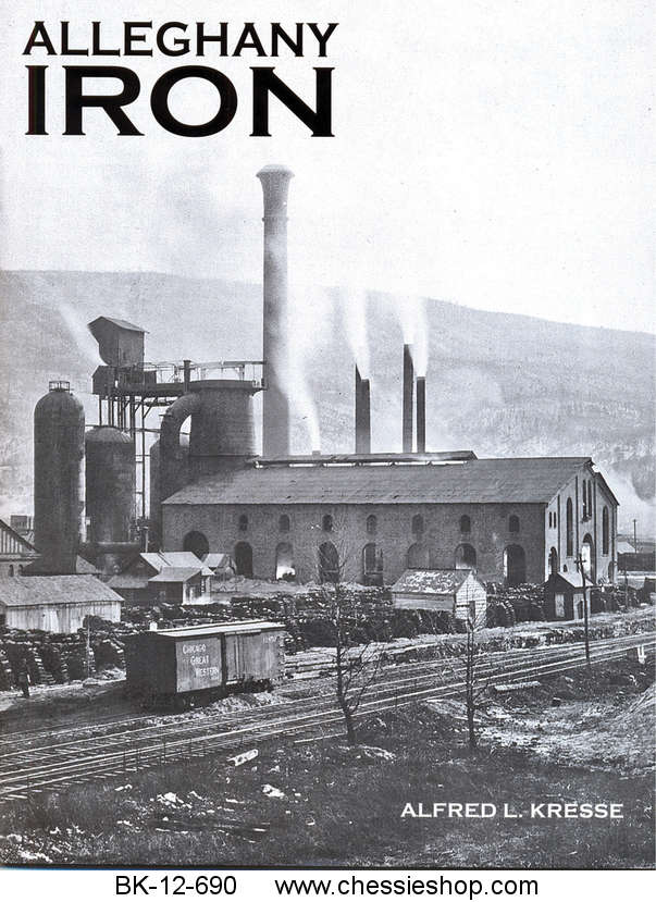 Alleghany Iron by Alfred L Kresse