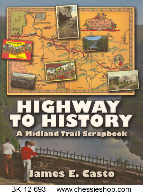 Highway to History - A Midland Trail Scrapbook