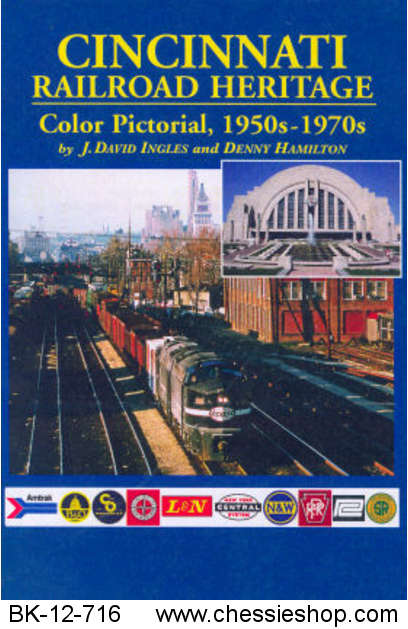 Cincinnati Railroad Heritage Color Pictorial, 1950s-1970s