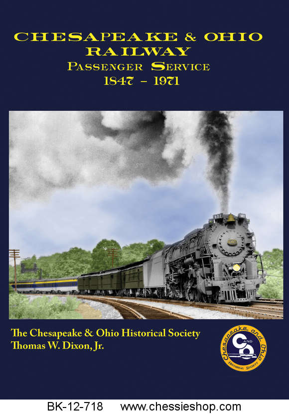 Chesapeake & Ohio Passenger Service 1847-1971