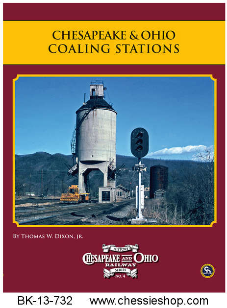 Book, C&O Rwy Series #4, C&O Coaling Stations