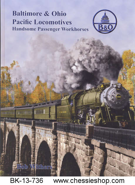 B&O Pacific Locomotives - Handsome Passenger Workhorses