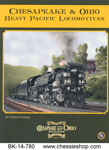 Book, C&O Railway Series #5, C&O Heavy Pacific Locomotives