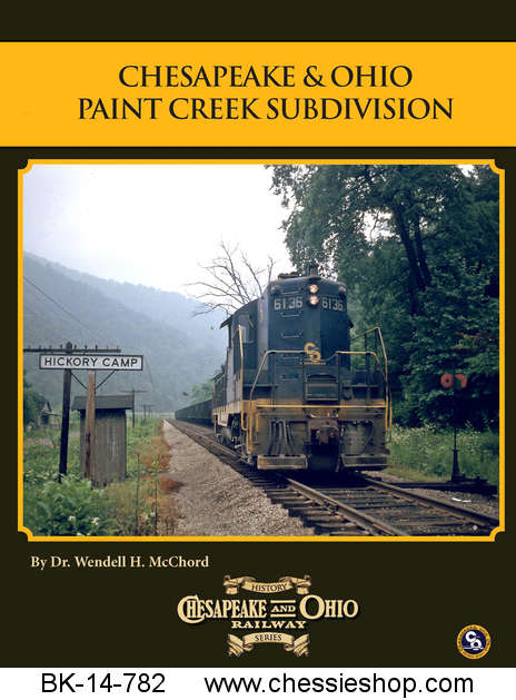 Book, C&O Rwy Series #7, C&O Paint Creek Branch & Handley Yd