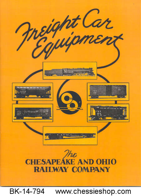 Freight Car Equipment The Chesapeake & Ohio Railway Company 1946