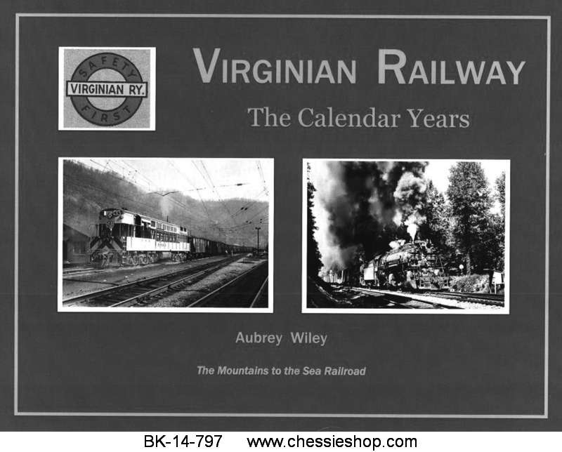 Virginian Railway: The Calendar Years