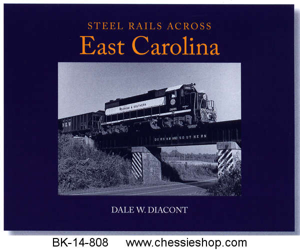 Steel Rails Across East Carolina