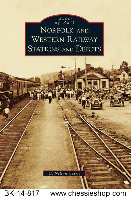 Norfolk & Western Railway Stations & Depots