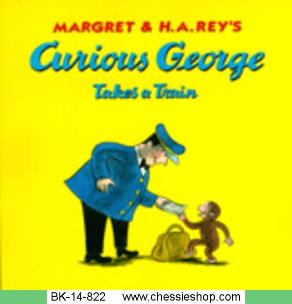 BK-14-822 Curious George Takes a Train by Martha Weston, H...(more)