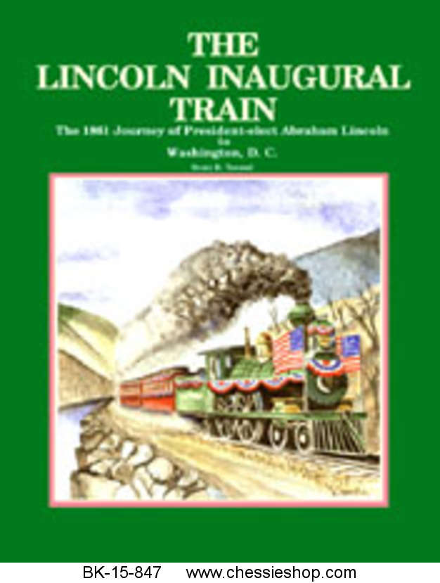 The Lincoln Inaugural Train