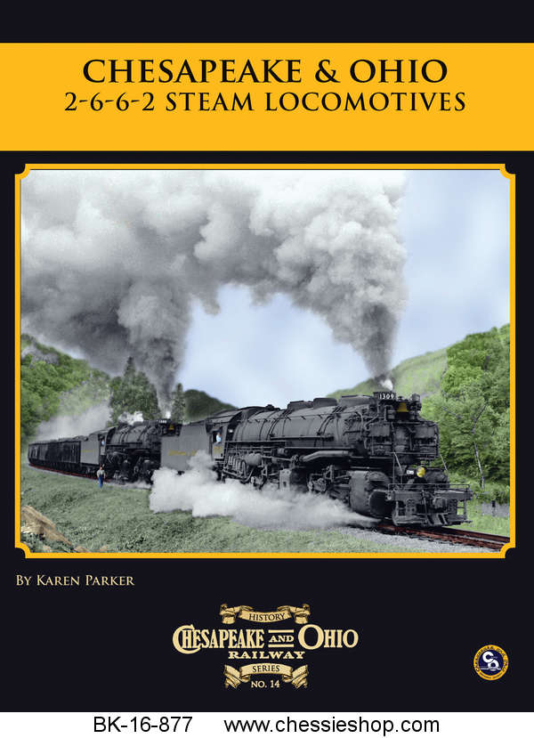 C&O Railway Series #15, 2-6-6-2 Steam Locomotives