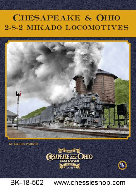 C&O Railway Series #22: C&O 2-8-2 Mikado Locomotives