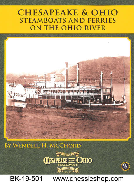 C&O Railway Series #25: C&O Operations on the Ohio River