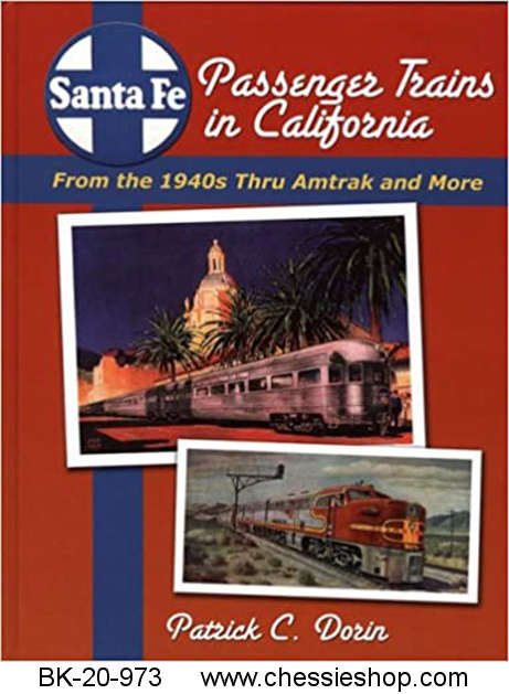 Santa Fe Passenger Trains in California