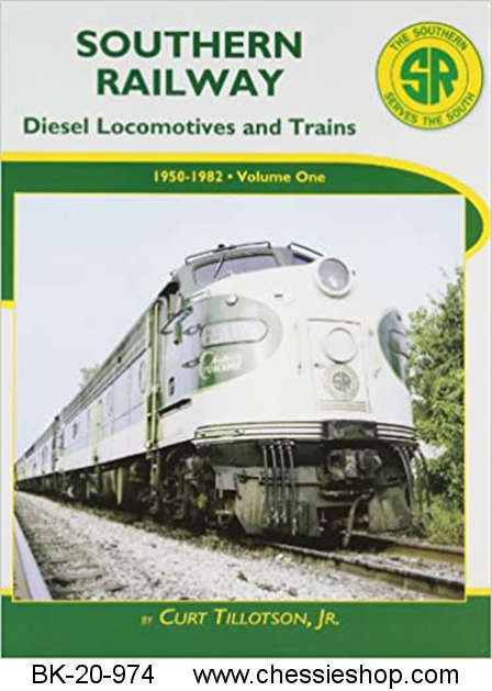 Southern Railway Diesel Locomotives and Trains: 1950-1982 Vol. 1