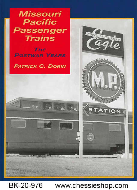Missouri Pacific Passenger Trains : The Postwar Years