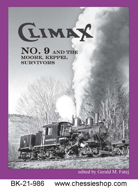 Climax No. 9 and The Moore Keppel Survivors