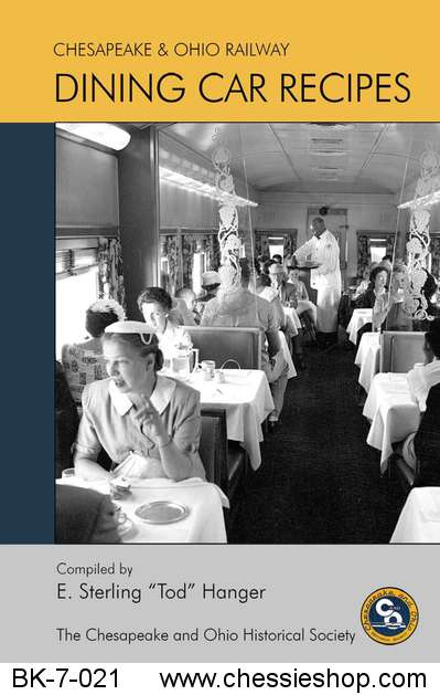 C&O Dining Car Recipes
