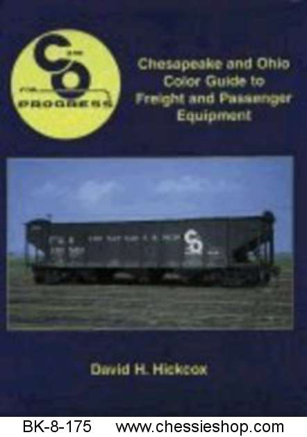 C&O Color Guide to Freight and Passenger Equipment