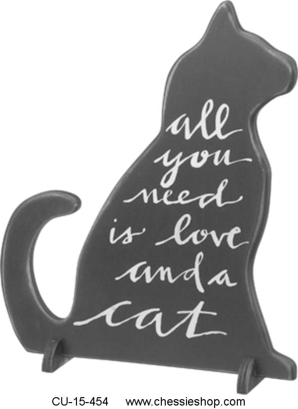 Sign, Stand Up, Wood, All you need is love and a cat