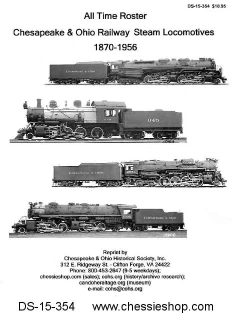 All Time Roster C&O Railway Steam Locomotive 1870-1956