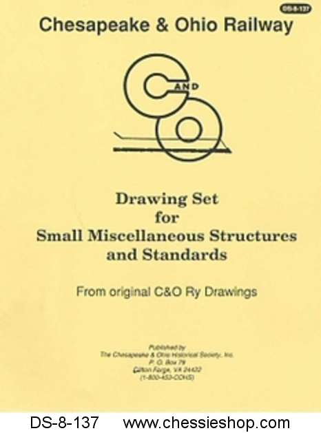 C&O Small & Miscellaneous Structures and Standards Set...